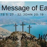 55: Sunday 28 April '19: Acts 5: 27-32; John 29: 19-23