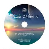 Dj Endrio Pismenniy -Light music # 1 (Mix12)