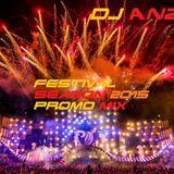 ANZ - Festival Season 2015 Promo Mix