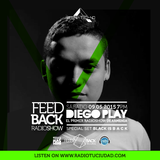 Diego Play @The Feedback Radio Show (Special Set Black is BACK)