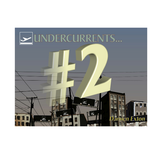 Undercurrents # 2