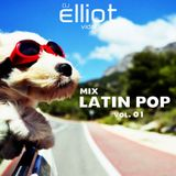 DJ Elliot Vidal - Mix Latin Pop (vol. 01)