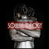 Soulful Trilogy : Final Chapter