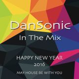 "DanSonic In The Mix ""HNY 2016"""