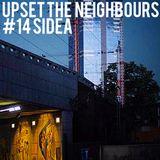 Upset The Neighbours #14