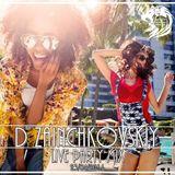 D Zainchkovskiy - Live Party Mix 23/04/2016