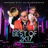 @iDJAeron Best of 2K17 Hip Hop and R&B