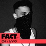 FACT PT Mix 054: IVVVO