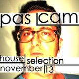 pas cam house selection november 13