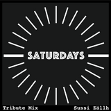 Saturdays Tribute Mix by Sussi Zällh