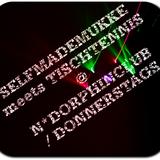 SELFMADEMUKKE meets TISCHTENNIS @ NDORPHINCLUB - 16022012 (Dave Gregosz Mix)