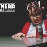 Pwnerd Podcast / 121 / Stranger Tongs (La Chilindrina en Tanga)