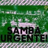 ESCUTA QUE É BOM #17 SAMBA URGENTE BRASÍLIA