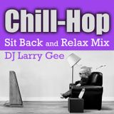 Chill-Hop: Sit Back and Relax Mix