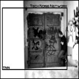 Tech Noise Network Podcast 006 mixed by Basscraft