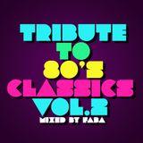 80's Classics Mix Vol. 2