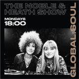 The Noble and Heath Soul Show 25th February 2019