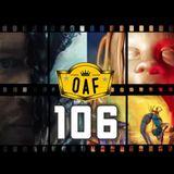 OAF 106: Old Axx Farts