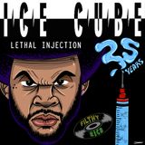 Ice Cube - 25 Years of Lethal Injection (mixed by DJ Filthy Rich)