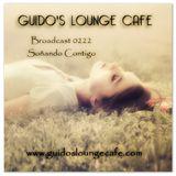 Guido's Lounge Cafe Broadcast 0222 Soñando Contigo (20160603)