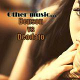 Other music... Benson vs Deodato