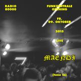 MAENDI @ Funkzentrale Opening - 09.10.15