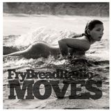 Mark Yela & ReggieD (of FryBread) - Moves
