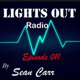 Lights Out Radio Episode 011