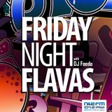 Friday Night Flavas - DJ Feedo - 17/11/2017 on NileFM