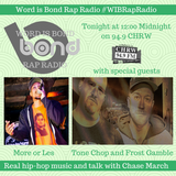 More or Les, Tone Chop, and Frost Gamble LIVE on WIB Rap Radio