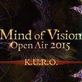 2015-7-4 Mind of Vision KURO LIVE TECHNO SET