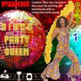 Disco Party Queen - Part 1