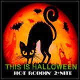 Hot Roddin' 2+ Nite - Ep 387 - 10-27-18