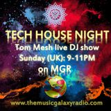 Tech House Night (23.09.2018 Live DJ Show on MGR)