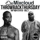 #ThrowbackThursday: Oldskool Hip-Hop & R'n'B - Vol 2