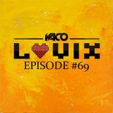 YACO DJ - LOVIX Episode 69