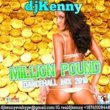 DJ KENNY MILLION POUND DANCEHALL MIX JUL 2016