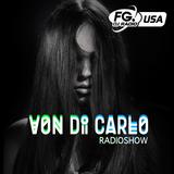 Von Di Carlo Radioshow @ RADIO FG USA #7 w/ Oscar di Sauti Guest Mix Contest Winner