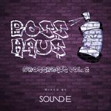 BOSS HAU$: #BossBeats Vol. 2 (Mixed by SOUND.E)