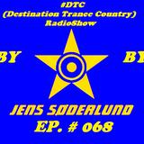#DTC (Destination Trance Country) RadioShow 068 (@MIP Radio, 28.02.2018)