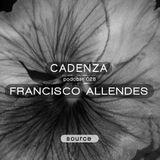 Cadenza Podcast 026 (Source) - Francisco Allendes