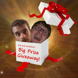 Ed and Andrew's Big Prize Giveaway - Episode 27