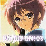 """anime 40min mix """"Focus on!03"""""""