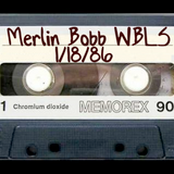 Merlin Bobb - WBLS 01/18/1986 Side A
