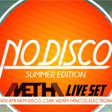 Metha - No Disco mini live mix 2013 summer