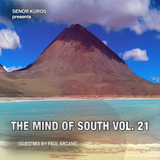The Mind Of South Volume 21 - GUESTMIX BY PAUL ARCANE