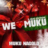 DJ SERG & MIKEL ROMERO - WE LOVE MUKU (XMAS EDITION)