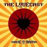 The Lovecast Nomadic with Dave O Rama - November 28, 2017 - Guest - Emch from Subatomic Sound System