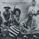 Flute, Jazz and Harmonies volume 2 by Skymark (Spiritual Gospel Soul Jazz)