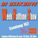 Week Halftime Show 162 mit DJ Ostkurve